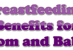 Breastfeeding: Benefits for Mom and Baby