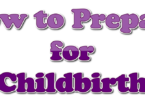 How to Prepare for Childbirth